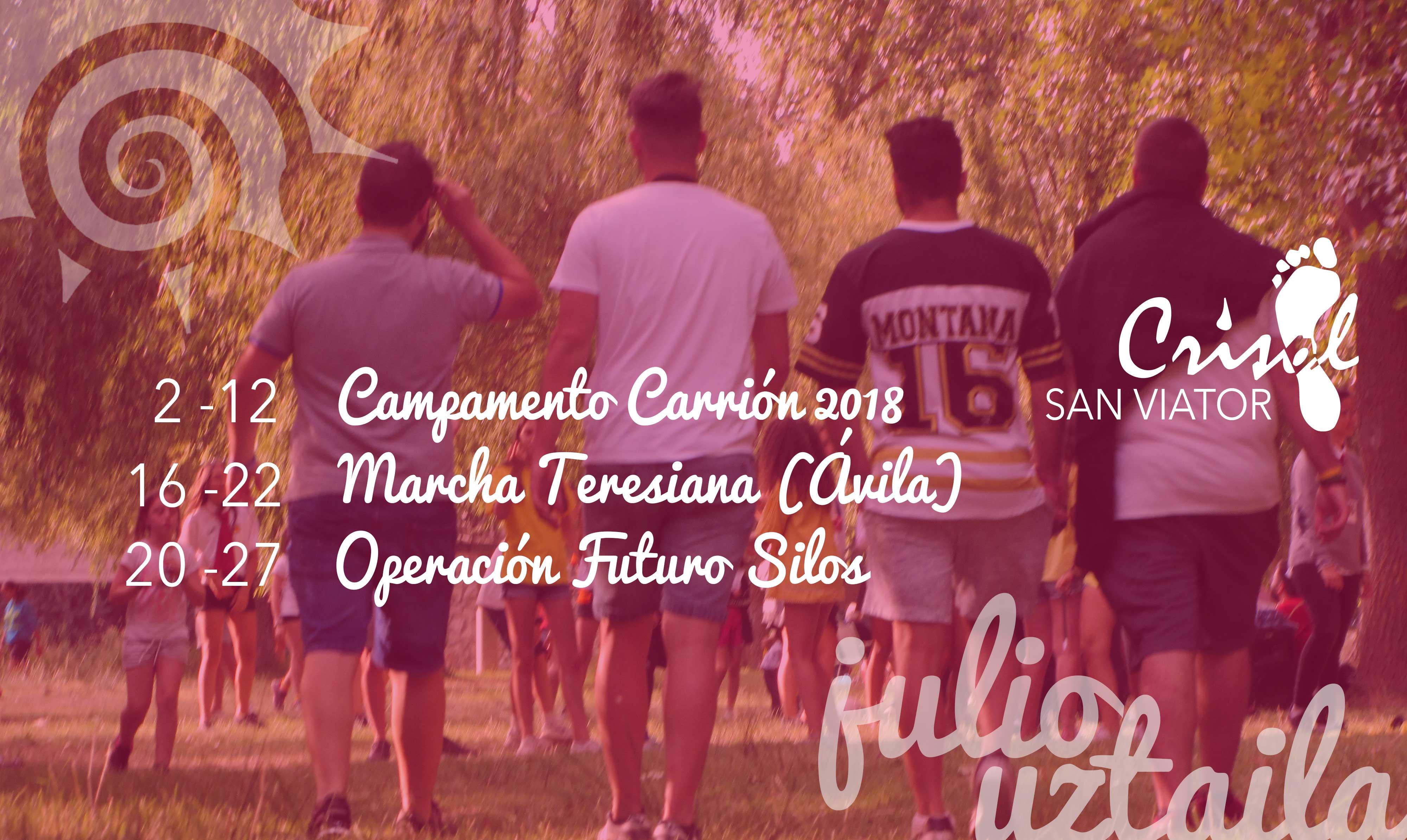 Campamentos: Carrión, Marcha Teresiana (Ávila), Operación Futuro (Silos)